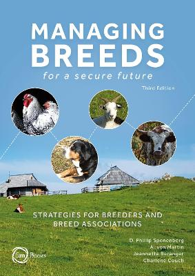 Managing Breeds for a Secure Future Third Edition: Strategies for Breeders and Breed Associations