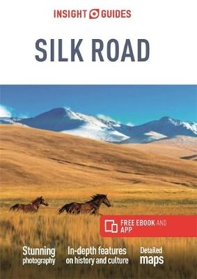 Insight Guides Silk Road (Travel Guide with Free eBook)