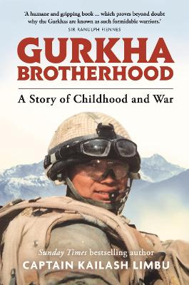 Gurkha Brotherhood: A Story of Childhood and War