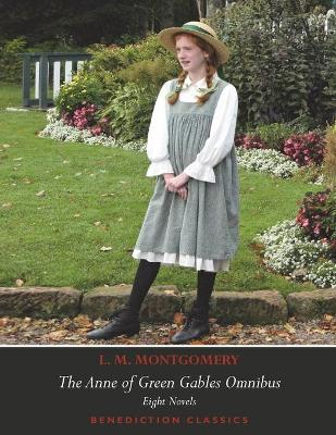 The Anne of Green Gables Omnibus. Eight Novels: Anne of Green Gables, Anne of Avonlea, Anne of the Island, Anne of Windy Poplars, Anne's House of Dreams, Anne of Ingleside, Rainbow Valley, Rilla of Ingleside.