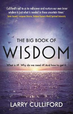 The Big Book of Wisdom: The ultimate guide for a life well lived