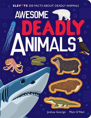Awesome Deadly Animals
