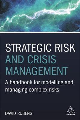 Strategic Risk and Crisis Management: A Handbook for Modelling and Managing Complex Risks