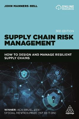 Supply Chain Risk Management: How to design and manage resilient supply chains
