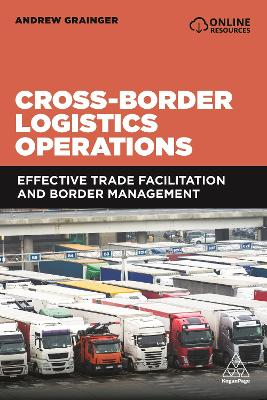 Cross-Border Logistics Operations: Effective Trade Facilitation and Border Management