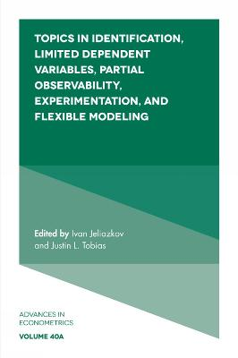 Topics in Identification, Limited Dependent Variables, Partial Observability, Experimentation, and Flexible Modeling