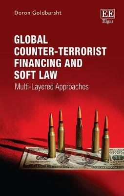 Global Counter-Terrorist Financing and Soft Law: Multi-Layered Approaches