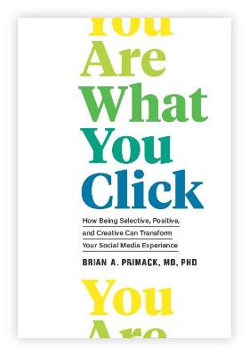 You Are What You Click: Transform Your Relationship with Tech and Make it Work for You
