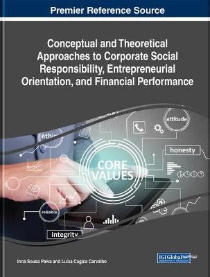 Conceptual and Theoretical Approaches to Corporate Social Responsibility, Entrepreneurial Orientation, and Financial Performance