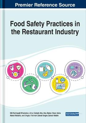 Handbook of Research on Food Safety Practices in the Restaurant Industry