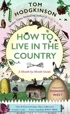 How to Live in the Country: A Month-by-Month Guide