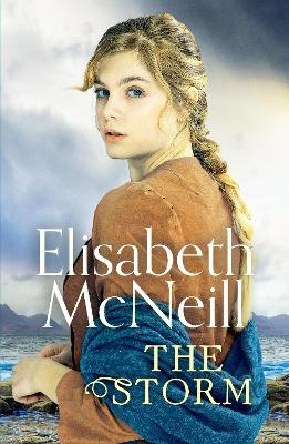 The Storm: A page-turning Scottish saga based on true events
