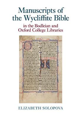Manuscripts of the Wycliffite Bible in the Bodleian and Oxford College Libraries