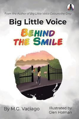Big Little Voice: Behind the Smile
