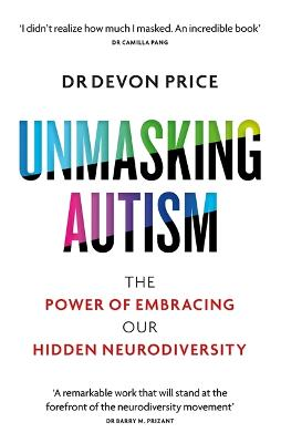 Unmasking Autism: The Power of Embracing Our Hidden Neurodiversity