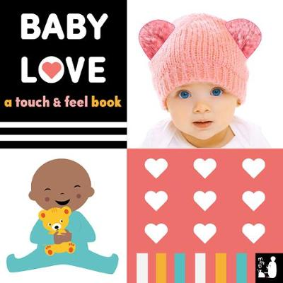 Baby Love: A touch-and-feel book