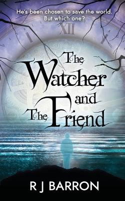 The Watcher and The Friend