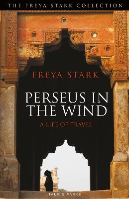Perseus in the Wind: A Life of Travel