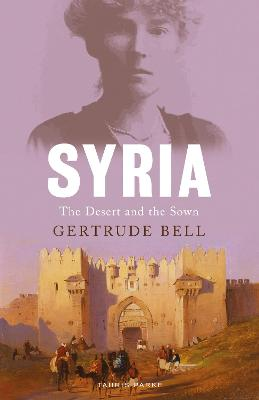 Syria: The Desert and the Sown
