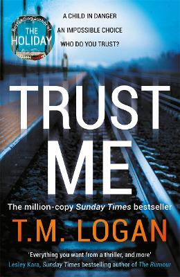 Trust Me: Your next big thriller obsession - from the million copy Sunday Times bestselling author of THE HOLIDAY and THE CATCH