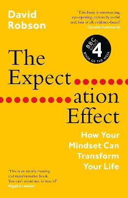 The Expectation Effect: How Your Mindset Can Transform Your Life