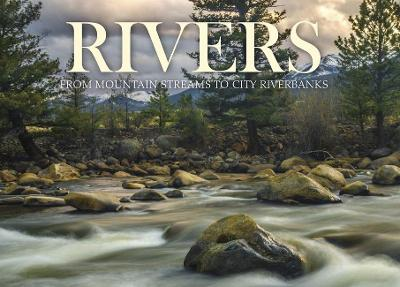 Rivers: From Mountain Streams to City Riverbanks