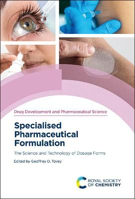 Specialised Pharmaceutical Formulation: The Science and Technology of Dosage Forms