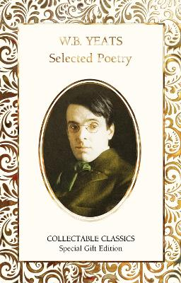 W.B. Yeats Selected Poetry