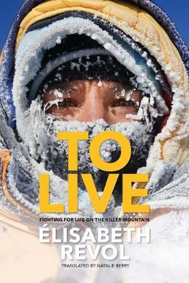 To Live: Fighting for life on the killer mountain