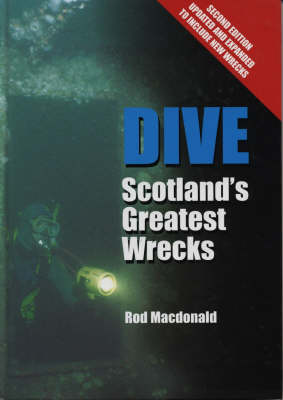 Dive: Scotland's Greatest Wrecks