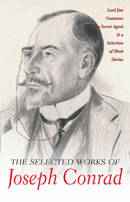 The Selected Works of Joseph Conrad