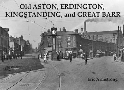 Old Aston, Erdington, Kingstanding and Great Barr