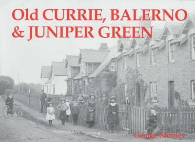 Old Currie, Balerno and Juniper Green