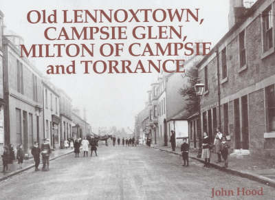 Old Lennoxtown, Campsie Glen, Milton of Campsie and Torrance