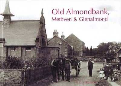 Old Almondbank, Methven and Glenalmond