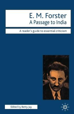 E.M. Forster - A Passage to India