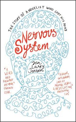 Nervous System: The Story of a Novelist Who Lost His Mind
