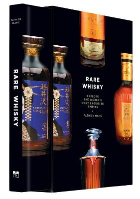 Rare Whisky: Explore the World's Most Exquisite Spirits