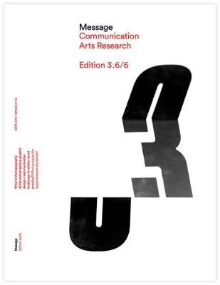 Message Communication Arts Research: What is the Topography of the Contemporary Graphic Design