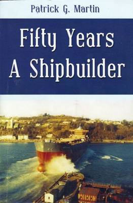 Fifty Years a Shipbuilder
