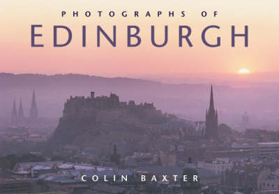 Photographs of Edinburgh