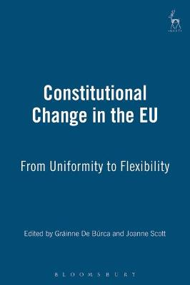 Constitutional Change in the EU: from Uniformity to Flexibility