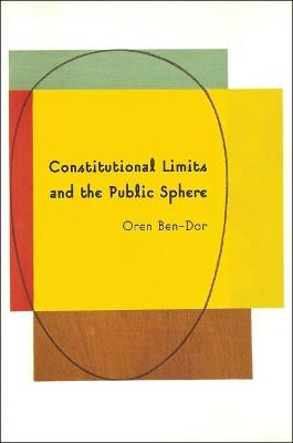 Constitutional Limits and the Public Sphere: A Critical Study of Bentham's Constitutionalism