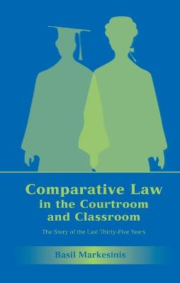 Comparative Law in the Courtroom and Classroom: The Story of the Last Thirty-Five Years