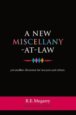 A New Miscellany at Law: Yet Another Diversion for Lawyers and Others