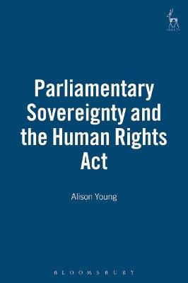 Parliamentary Sovereignty and the Human Rights Act