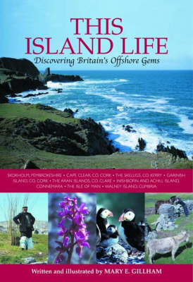 Island Life: Discovering Britain's Offshore Gems