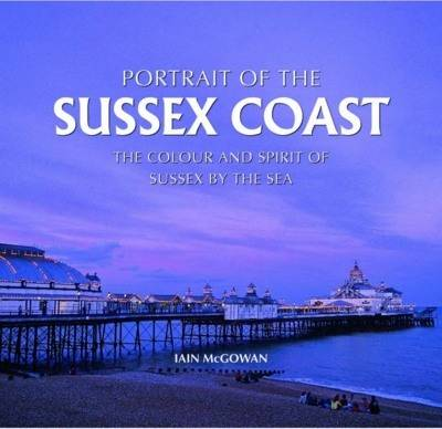 Portrait of the Sussex Coast