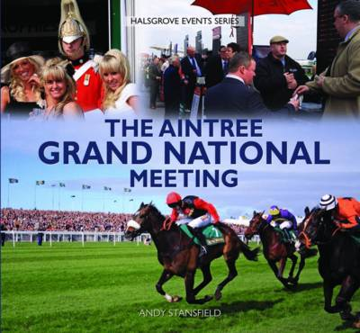 The Aintree Grand National Meeting