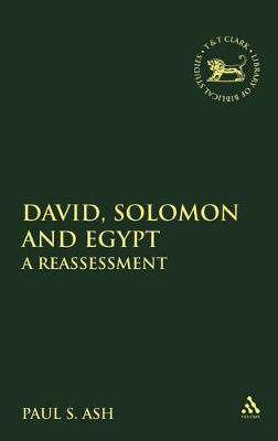 David, Solomon and Egypt: A Reassessment